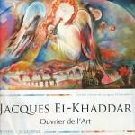 """Le livre """"Jacques El-Khaddar ouvrier de l'Art"""" est disponible"""